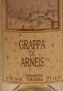 Grappa di Arneis Vinacce di Montaldo, Monteu, Vezza, S. Stefano Roero
