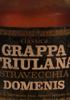 Classica Grappa Friulana Stravecchia