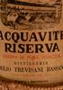 Acquavite Riserva