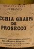 Vecchia Graspa de Prosecco - Qualità Rara de Bianco