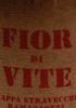 Fior di Vite Acquavite di Vinaccia