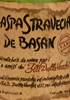 Graspa Stravecia de Basan - 5 Anni