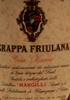 Grappa Friulana Gran Riserva