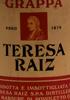 Grappa Teresa Raiz