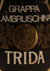 Grappa Lambruschina Trida