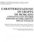 Caratterizzazione di grappa di Moscato ottenuta con diversi sistemi di insilamento delle vinacce